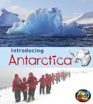 Introducing Antarctica (Introducing Continents) Cover Image