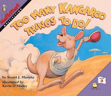 Too Many Kangaroo Things to Do!: Multiplying Cover Image