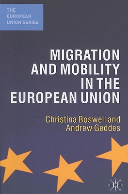 Migration and Mobility in the European Union (European Union (Paperback Adult)) Cover Image