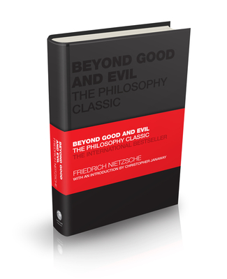 Beyond Good and Evil: The Philosophy Classic (Capstone Classics) Cover Image