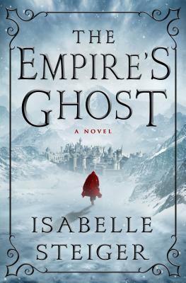 The Empire's Ghost: A Novel Cover Image