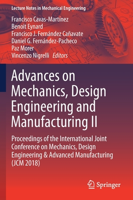 Advances On Mechanics Design Engineering And Manufacturing Ii Proceedings Of The International Joint Conference On Mechanics Design Engineering A Lecture Notes In Mechanical Engineering Brookline Booksmith
