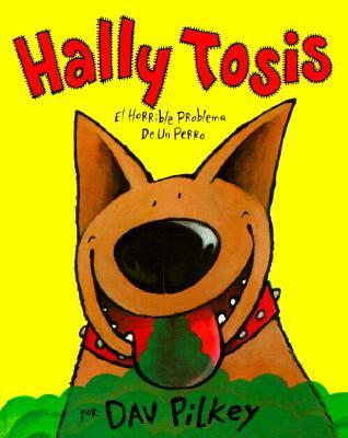Hally Tosis: El Horrible Problema de Un Perro Cover Image