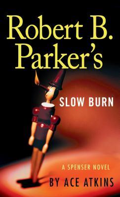 Robert B. Parker's Slow Burn (Spenser #44) Cover Image