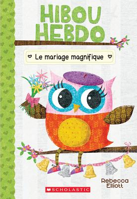 Hibou Hebdo: N° 3 - Le Mariage Magnifique Cover Image