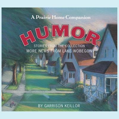 More News from Lake Wobegon: Humor Lib/E Cover Image