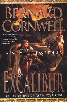 Excalibur: A Novel of Arthur (Warlord Chronicles #3) Cover Image