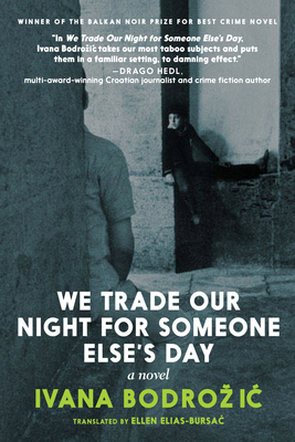 Cover for We Trade Our Night for Someone Else's Day