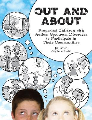 Out and about: Preparing Children with Autism Spectrum Disorders to Participate in Their Communities Cover Image