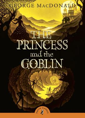 The Princess and the Goblin (Puffin Classics) Cover Image