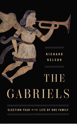 The Gabriels: Election Year in the Life of One Family Cover Image
