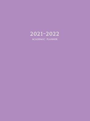 2021-2022 Academic Planner: Large Weekly and Monthly Planner with Inspirational Quotes and Purple Cover (Hardcover) Cover Image