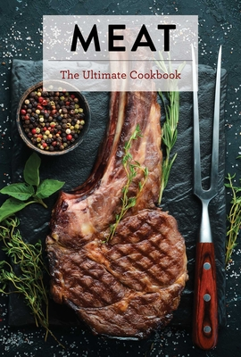 Meat: The Ultimate Cookbook Cover Image