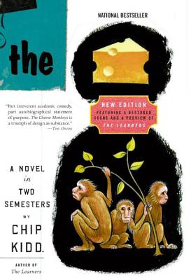 The Cheese Monkeys: A Novel In Two Semesters Cover Image