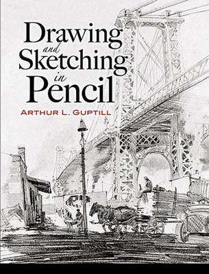 Drawing and Sketching in Pencil (Dover Art Instruction) Cover Image