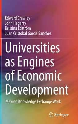 Universities as Engines of Economic Development: Making Knowledge Exchange Work Cover Image