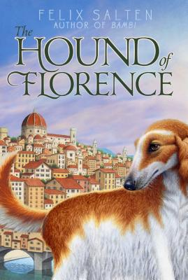 Cover for The Hound of Florence (Bambi's Classic Animal Tales)