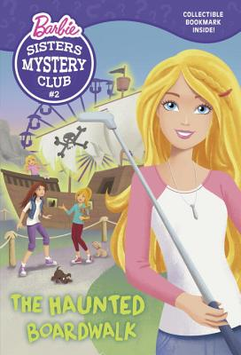 Sisters Mystery Club #2: The Haunted Boardwalk (Barbie) Cover Image