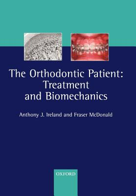 The Orthodontic Patient: Treatment and Biomechanics Cover Image