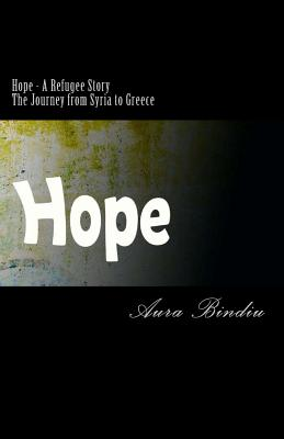 Hope - A Refugee Story: The Journey from Syria to Greece Cover Image