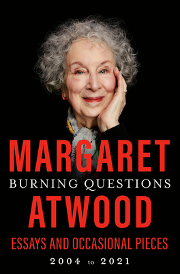 Burning Questions: Essays and Occasional Pieces, 2004 to 2021 Cover Image