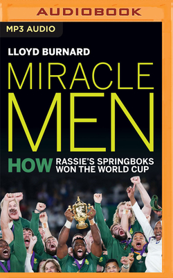 Miracle Men: How Rassie's Springbok's Won the World Cup Cover Image
