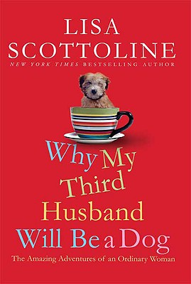 Why My Third Husband Will Be a Dog Cover