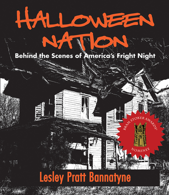 Halloween Nation: Behind the Scenes of America's Fright Night 2nd Edition Cover Image