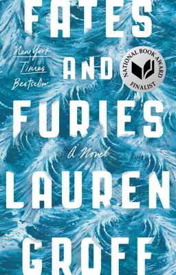 Fates and Furies: A Novel Cover Image