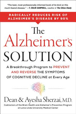 The Alzheimer's Solution: A Breakthrough Program to Prevent and Reverse the Symptoms of Cognitive Decline at Every Age Cover Image
