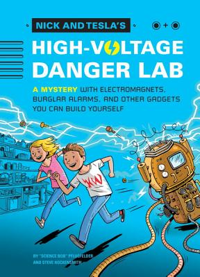 Nick and Tesla's High-Voltage Danger Lab Cover