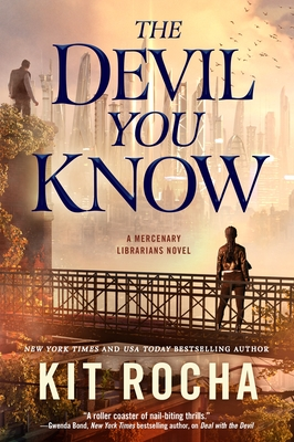 The Devil You Know (Mercenary Librarians #2) Cover Image