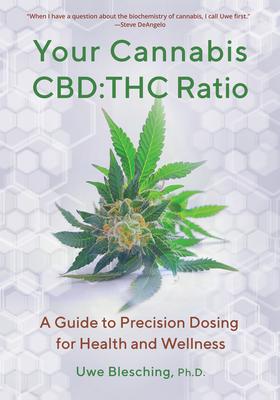Your Cannabis Cbd: THC Ratio: A Guide to Precision Dosing for Health and Wellness Cover Image