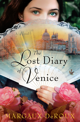 The Lost Diary of Venice: A Novel Cover Image