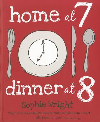 Home at 7, Dinner at 8 Cover