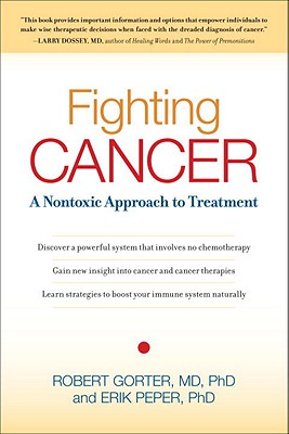 Fighting Cancer: A Nontoxic Approach to Treatment Cover Image