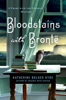 Bloodstains with Bronte: A Crime with the Classics Mystery Cover Image
