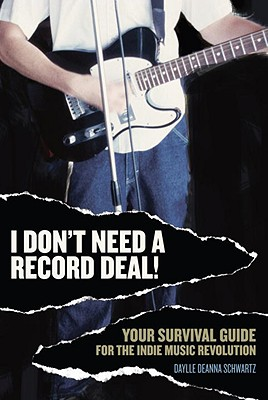 I Don't Need a Record Deal! Cover