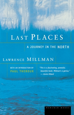 Last Places: A Journey in the North Cover Image