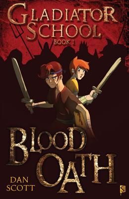 Cover for Blood Oath (Gladiator School #1)