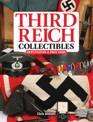 Third Reich Collectibles: Identification and Price Guide Cover Image