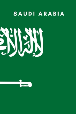 Saudi Arabia: Country Flag A5 Notebook to write in with 120 pages Cover Image