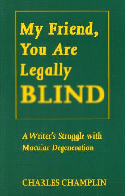 My Friend, You Are Legally Blind Cover Image