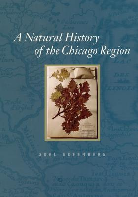 A Natural History of the Chicago Region Cover