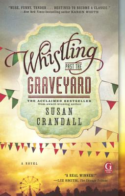 Whistling Past the Graveyard cover