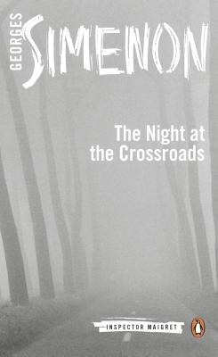 The Night at the Crossroads (Inspector Maigret #6) Cover Image
