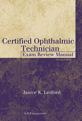 Certified Ophthalmic Technician Exam Review Manual Cover Image