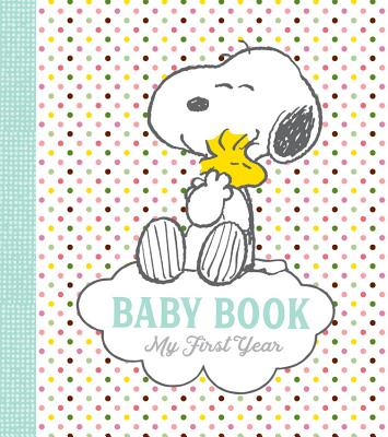 Peanuts Baby Book: My First Year Cover Image