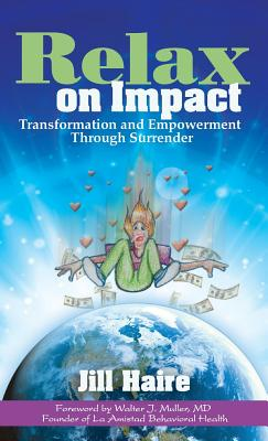 Relax on Impact: Transformation and Empowerment Through Surrender Cover Image