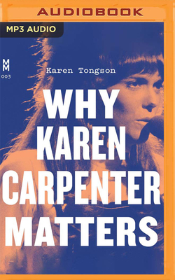 Why Karen Carpenter Matters Cover Image